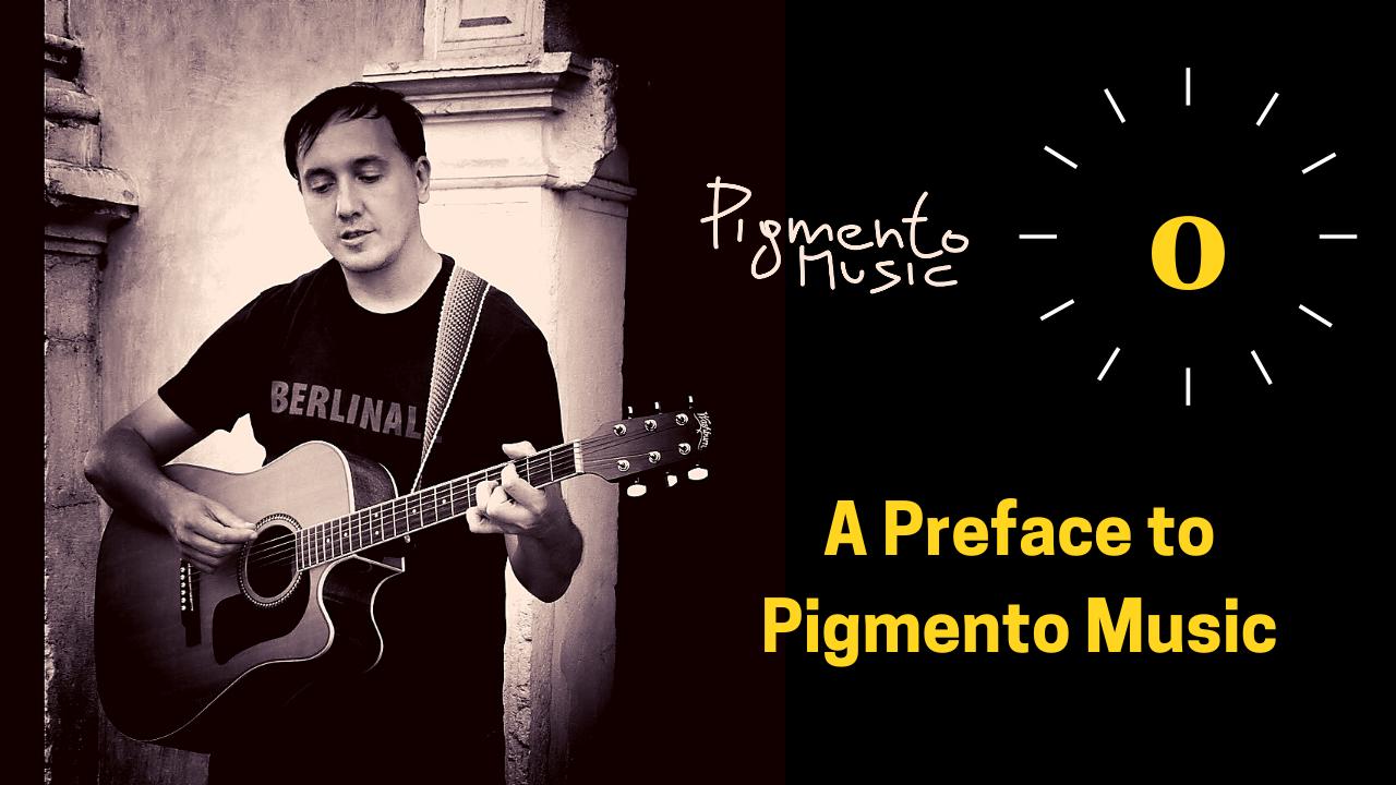 pigmento music preface