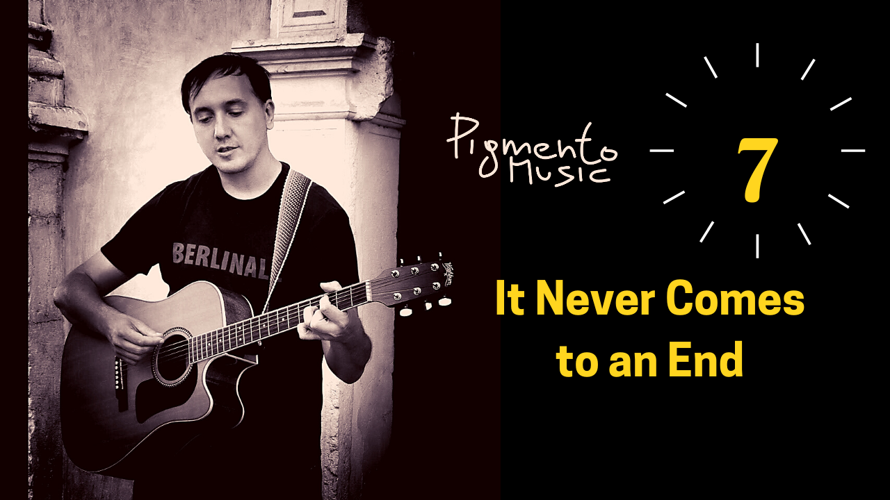 pigmento music it never comes to an end