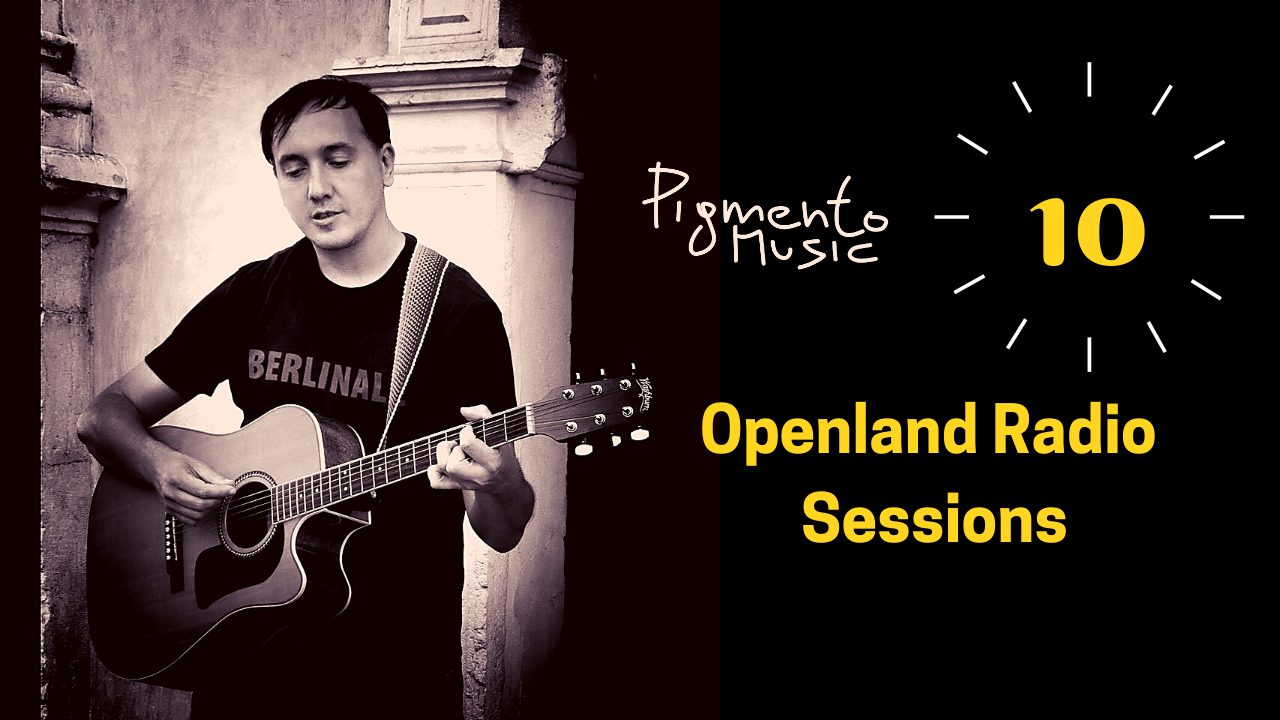 pigmento music - openland radio sessions in 3 minutes